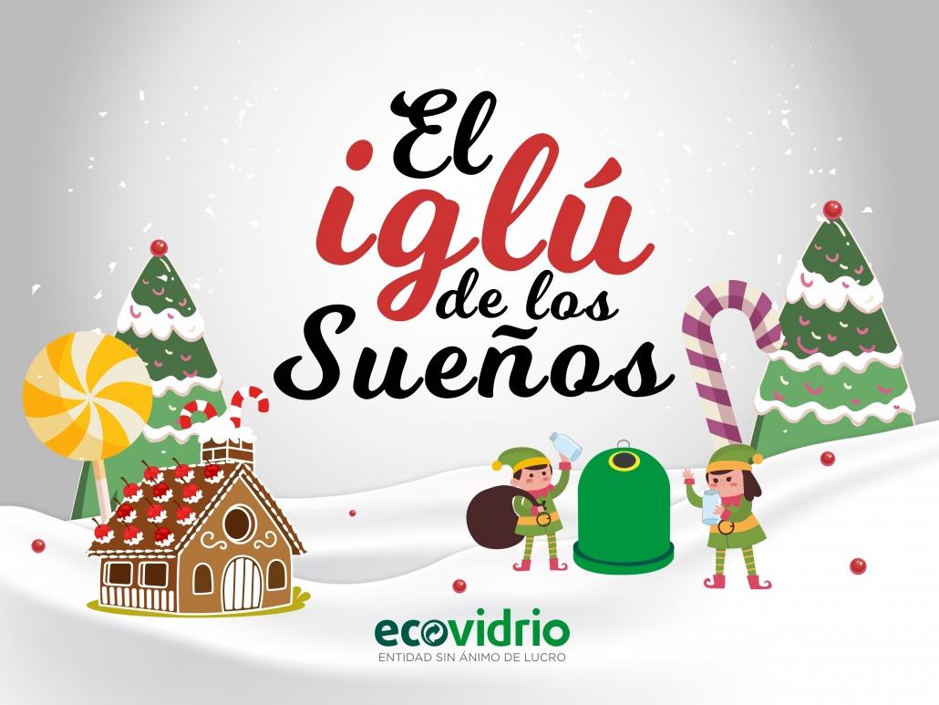 Campaña-sensibilización-ambiental-El-iglú-de-los-sueños-Ecovidrio-Ecosilvo